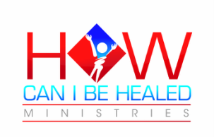How Can I Be Healed Ministries